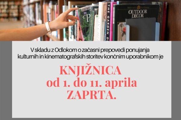 Knjižnice so zaprte